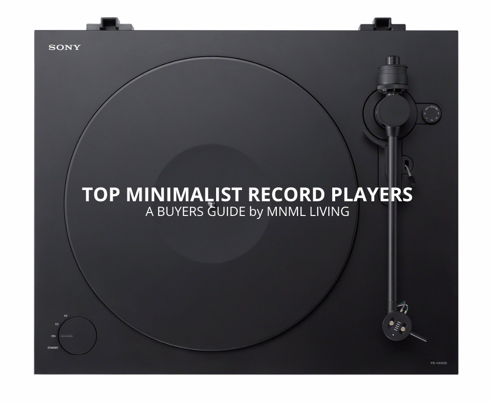 Top Modern Record Players (A Minimalist Buyer's Guide)
