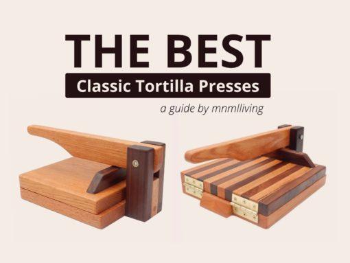 best wood tortilla press classic tortilla maker buyers guide